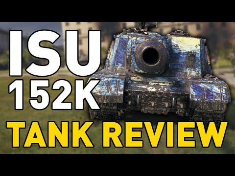 ISU-152K - Tank Review - World Of Tanks