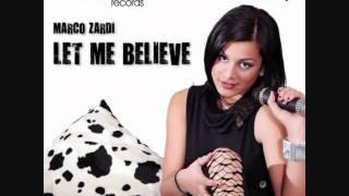 Marco Zardi - Let Me Believe (Alessio Speranza Remix)