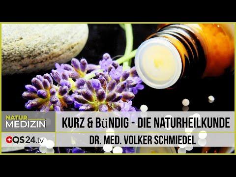 Kurz & Bündig - Die Naturheilkunde   Dr. Med. Volker Schmiedel   Naturmedizin   QS24 16.11.2019