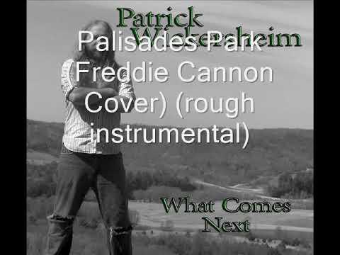 Palisades Park (Freddie Cannon Cover)(rough instrumental)