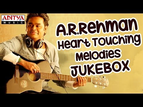 A.R Heart Touching Melody Songs II Jukebox || AR Rahman Hit Songs