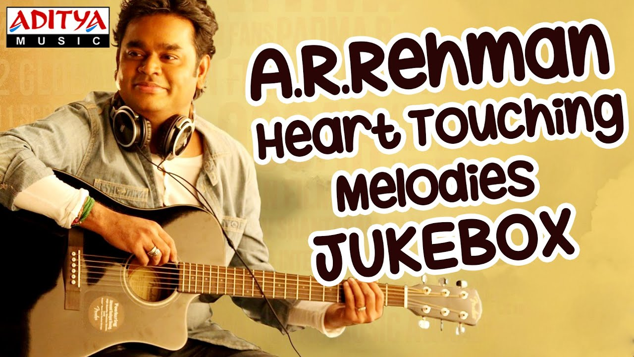 A. R. Rehman heart touching melody songs ii jukebox || ar rahman hit.