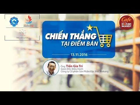 [CFCDN] – Chiến thắng tại điểm bán – Phần 1 – Talkshow.vn