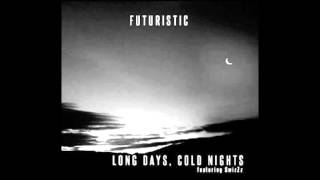 Instrumental - Long Days, Cold Nights - Futuristic Ft.SwizZz  Prod. AKT Aktion