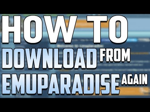 How to Download from Emuparadise Again in 2018