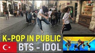[K-POP IN PUBLIC TURKEY] IDOL - BTS(방탄소년단)