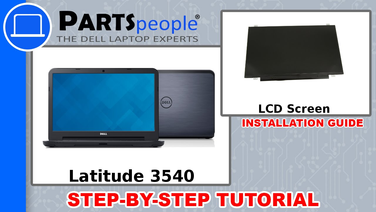 Dell Latitude 3540 LCD Screen How-To Video Tutorial