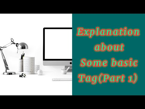 Lect 05 Explanation About Some Basics Tags In HTML (Part-1) Some Imoportant Tags In HTML