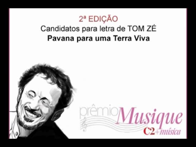 """""""Pavana para uma Terra Viva"""" (audio) / Tom Zé (letra), Alexander Souza (composição e arranjo)"""