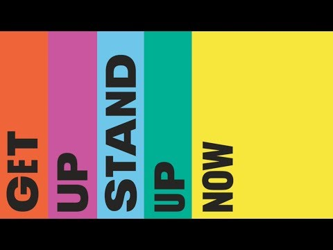 Get Up, Stand Up Now | Somerset House