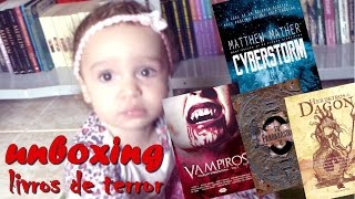 [UNBOXING] Cyberstorm + Livros de Terror Nacionais