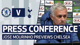 PRESS CONFERENCE | JOSE MOURINHO PREVIEWS CHELSEA