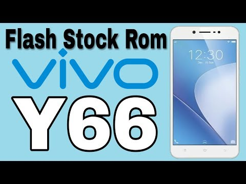 Vivo Y66 Flash Stock Rom Fix Hang On Logo - YouTube