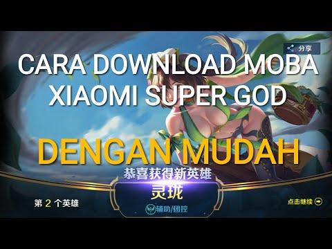 Cara Download Game Moba Xiaomi (SUPER GOD) Dengan Mudah