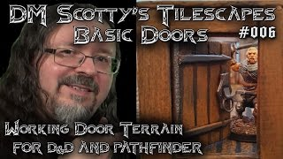 DM Scotty's TILESCAPES Game Terrain MINI OPENABLE DOORS for D&D and Pathfinder #006(DM Scotty shows you how to make doors for your Tilescapes. Join DM Scotty's Facebook group for DM's Craft updates and info: ..., 2016-01-21T18:26:41.000Z)