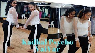 Kadhal Psycho | Saaho Tamil | Anirudh,Prabhas,Shraddha,Tanishk Bagchi,Dhavni | Vaivar |Dance Cover