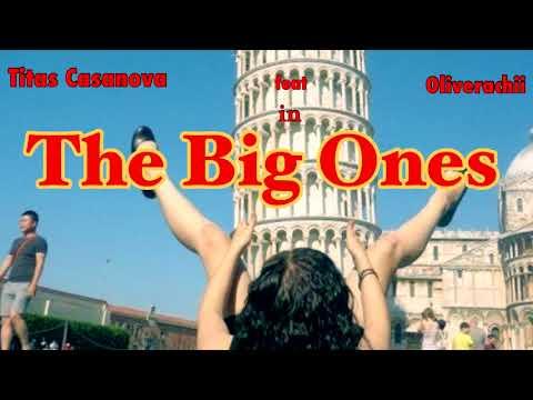 Titas Casanova - The Big Ones ft. Oliverachii (Audio)