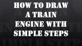 How to Draw a Railway Engine with simple steps.