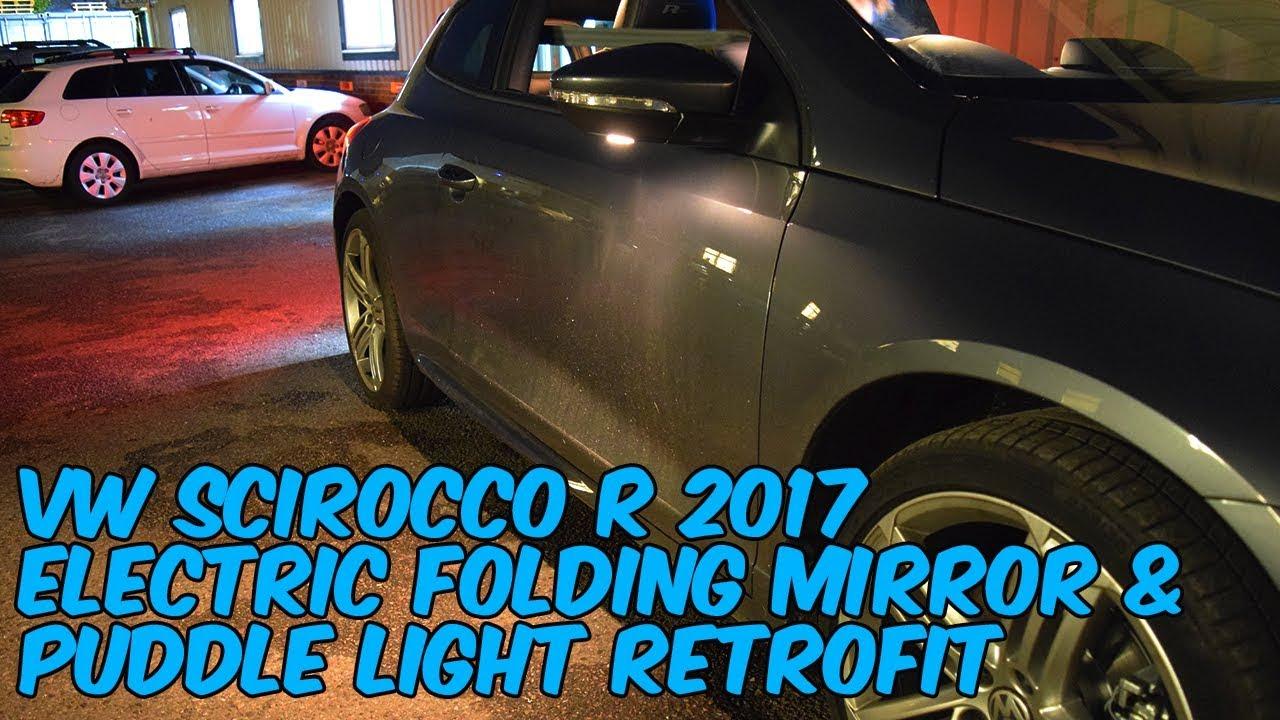 Vw Scirocco R Folding Mirror  U0026 Puddle Light Retrofit