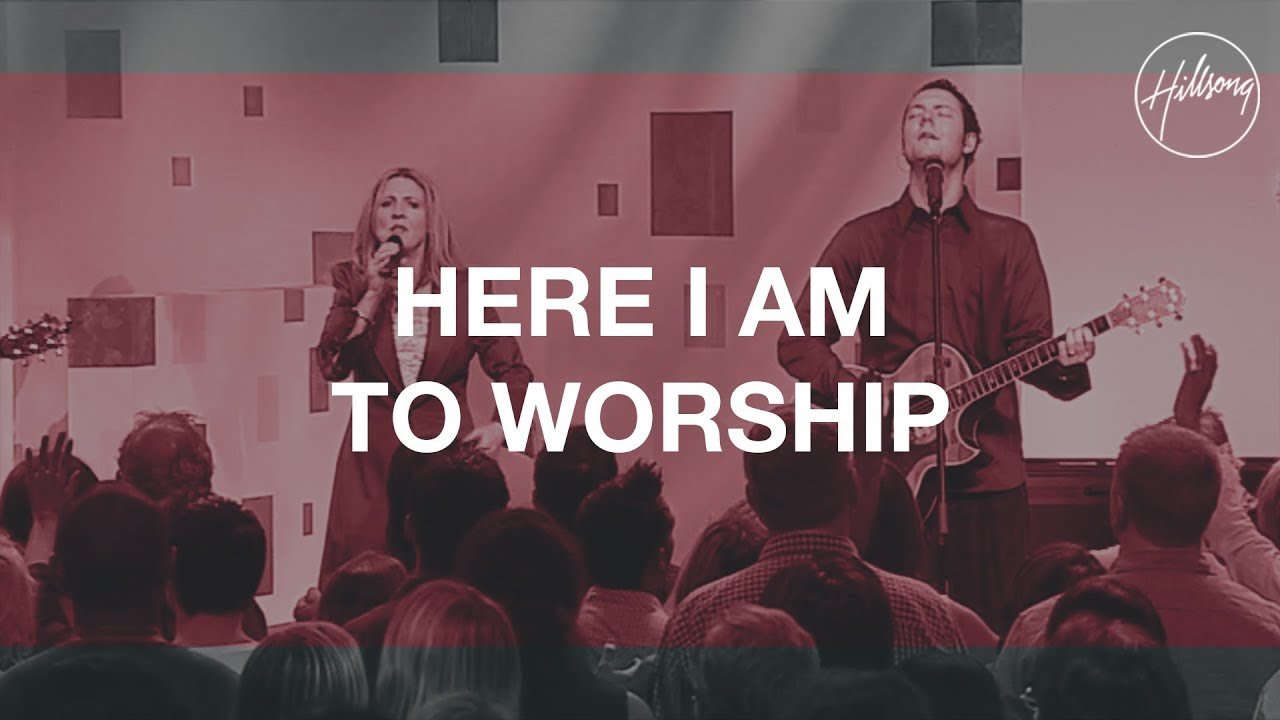 Here I Am To Worship (with Call) - Hillsong Worship Sheet