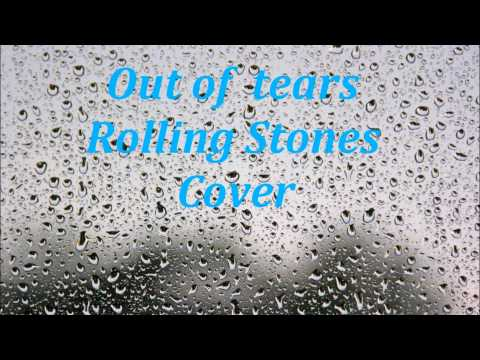 Rolling Stones Out of tears
