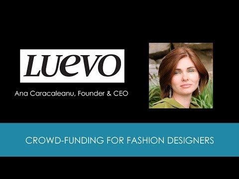 How to Use a Crowd-funding Platform to Finance Your Fashion Collection with Ana Cara of Luevo