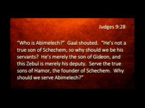 Abimelech: The Wicked Judge   Judges 8:29-10:1   Pastor Dan Erickson