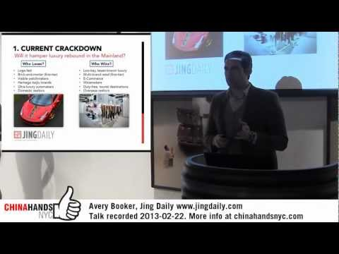 China's Luxury Market in 2013 - Avery Booker (China Hands NYC 2013-02-22)