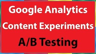Google Analytics Content Experiments AB Testen