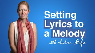 My Challenge to Andrea Stolpe: Setting Lyrics To My Melodies