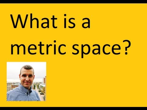 What is a metric space?  An example