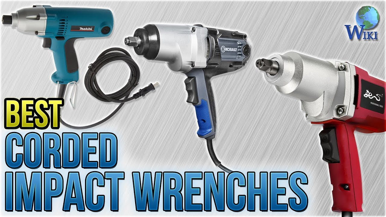 7 Best Corded Impact Wrenches 2018
