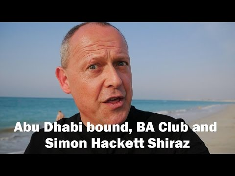 Abu Dhabi bound, British Airways Club World, and Simon Hackett Shiraz - RogVLOG - 5