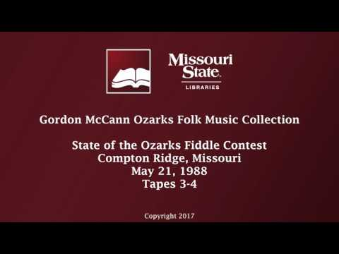 McCann: State of the Ozarks Fiddle Contest, May 21, 1988, Tapes 3-4