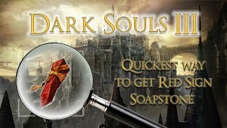 Gambar cover DARK SOULS 3 Quickest way to get Red Sign Soapstone (Cathedral of the Deep)