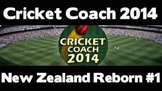 Cricket Coach 2014 - New Zealand Reborn #1