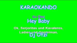 Karaoke Internazionale - Hey Baby - Dj Otzi ( Lyrics )