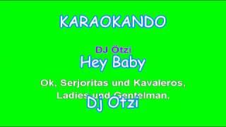 Karaoke Internazionale - Hey Baby - Dj Otzi ( Lyrics )