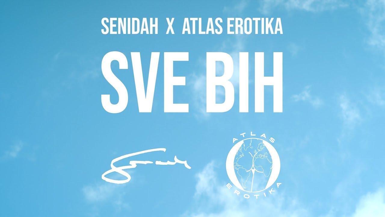 Senidah x Atlas Erotika - Sve Bih (Official Video) - YouTube