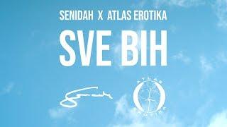 Смотреть клип Senidah X Atlas Erotika - Sve Bih