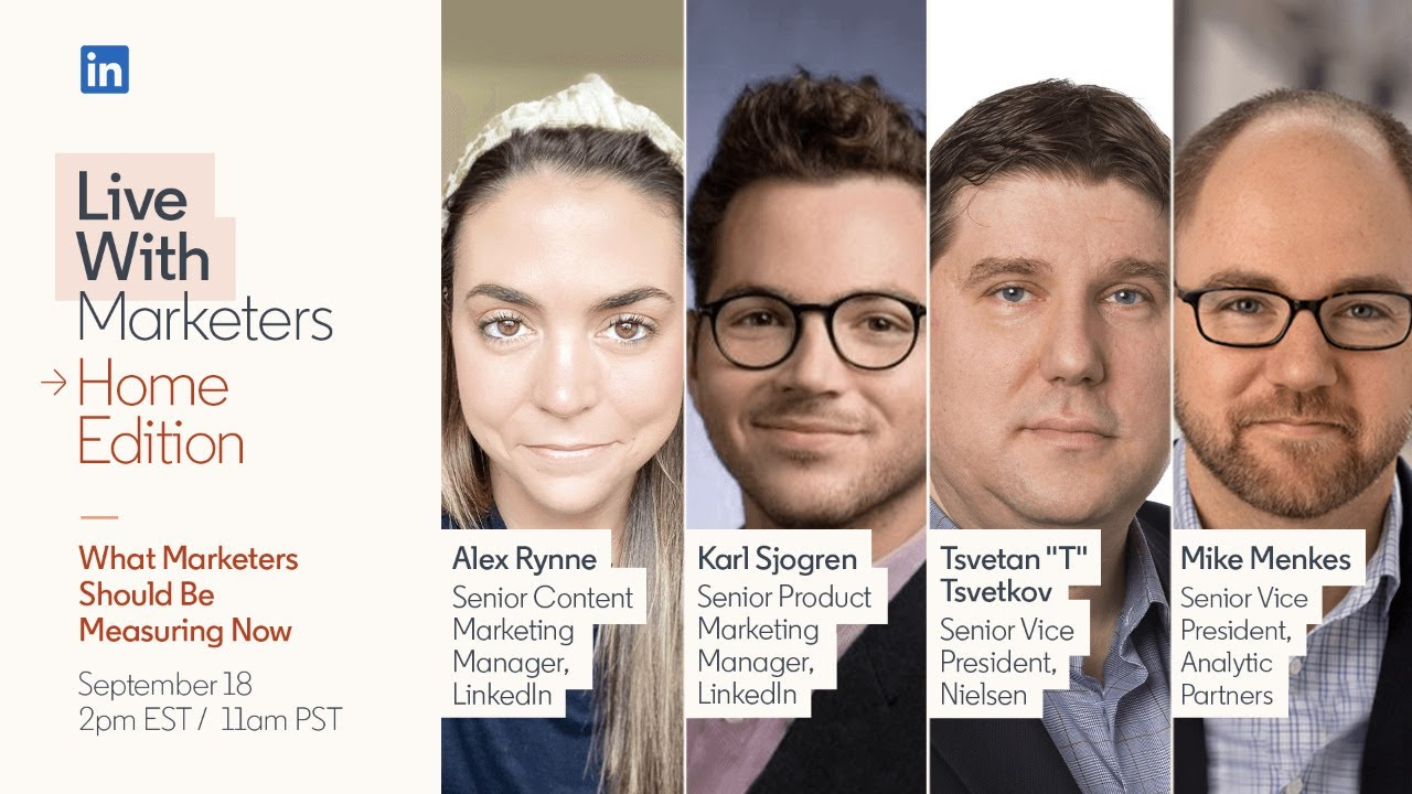Live with Marketers: What Marketers Should Be Measuring Now