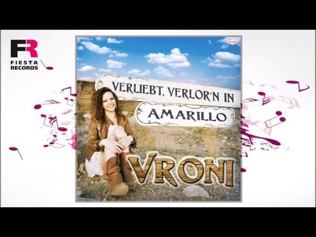 Vroni - Verliebt, verlor'n in Amarillo (Hörprobe)