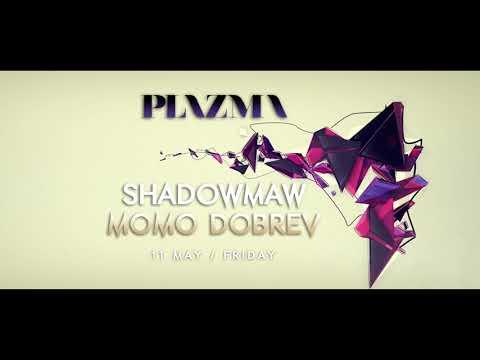 Shadowmaw at Plazma Club 11.05.18