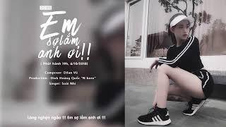 Em Sợ Lắm Anh Ơi  - Soái Nhi ( #ESLAO ) [ MV Teaser Official ]