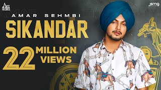 Sikandar (Full Video) Amar Sehmbi | Gill Raunta | Laddi Gill | New Punjabi Songs 2021 | Jass Records