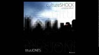 Titus Jones - Culture Shock - Teenage Kids