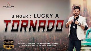 Tornado (Lucky A) Mp3 Song Download