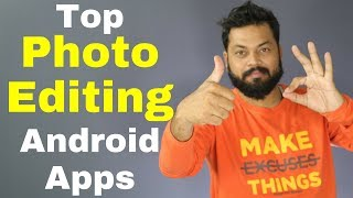 TOP 4 BEST PHOTO EDITING ANDROID APPS 2017