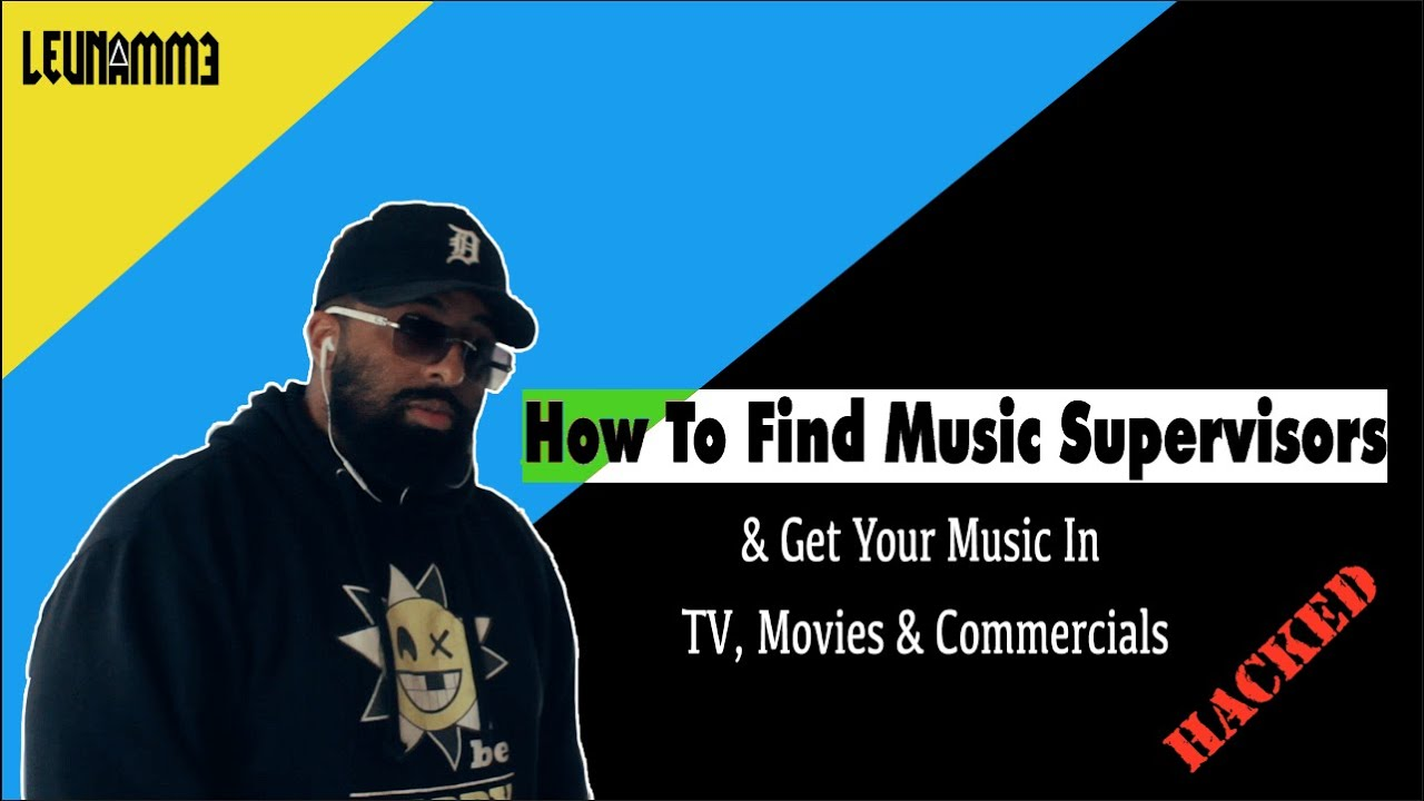 How To Find Music Supervisors | Get Your Music in TV & Movies!
