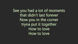 how to love cover august alsina lyrics
